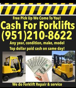 * We Buy Forklifts Heavy Equipment & Commercial trucks vehicles (We pay the most ! We come to you) for sale