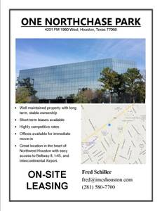 CLASS A OFFICE SPACE; LOWEST RENTAL RATES; IMMEDIATE MOVE-INS!!! (NORTHWEST, CHAMPIONS, WILLOWBROOK)