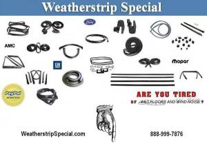 AMC Ford General Motors Mopar WEATHERSTRIPPING (All parts guaranteed to fit) for sale