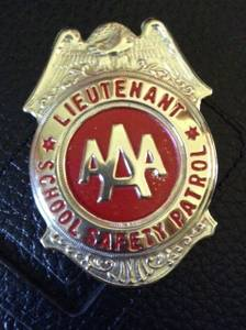 Used, AAA Lieutenant School Safety Badge (Economy) for sale